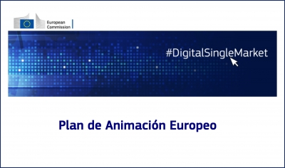 DIGITAL SINGLE MARKET: Plan de Animación Europeo