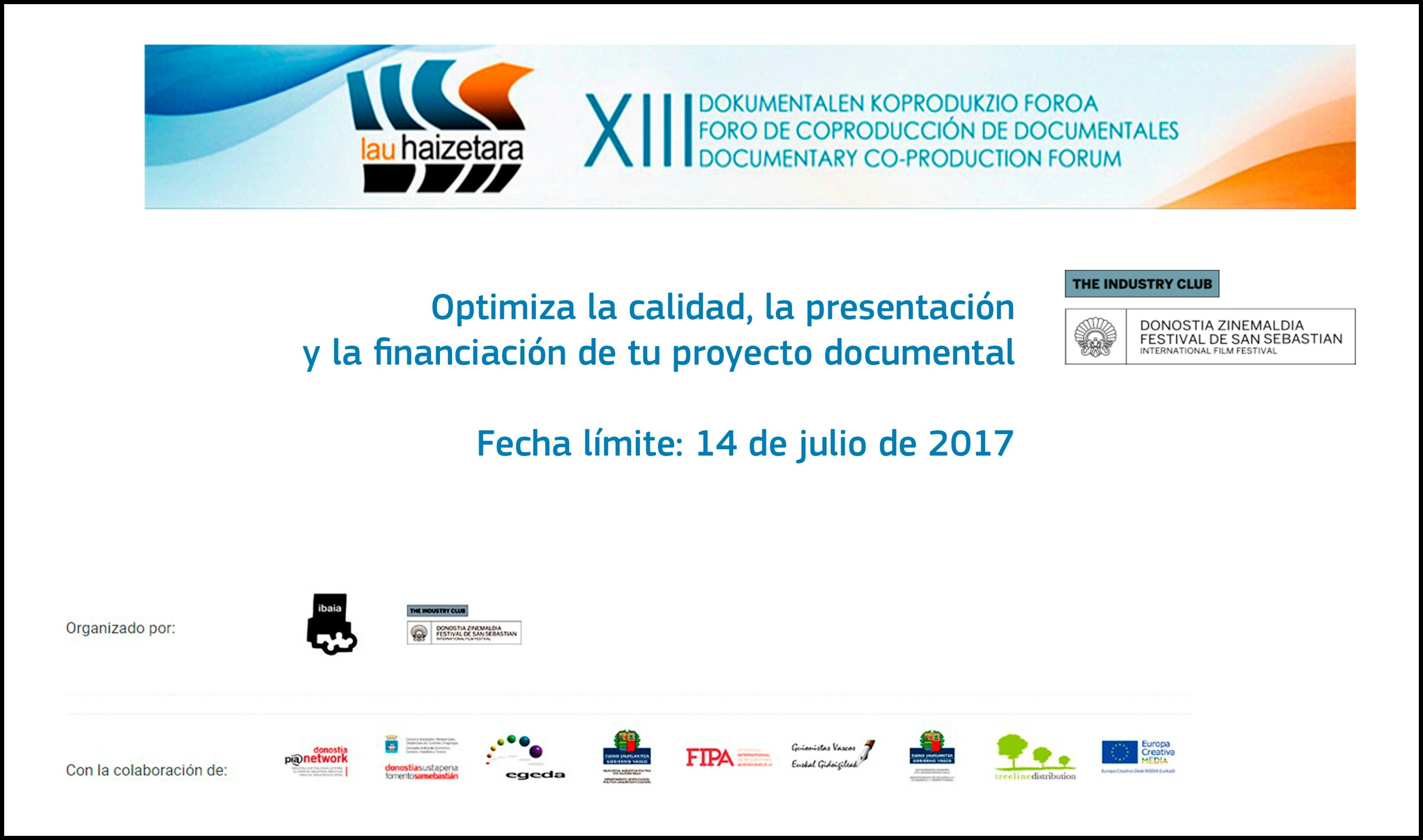 LAU HAIZETARA: Inscribe tu proyecto documental a este foro de coproducción de The Industry Club