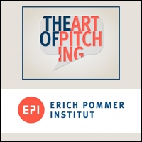 ERICH POMMER INSTITUT: The Art of Pitching