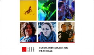 EUROPEAN FILM AWARDS: Nominaciones al European Discovery 2019 - Prix FIPRESCI