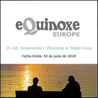 EQUINOXE EUROPE: INTL. SCREENWRITERS' WORKSHOP