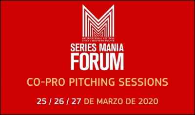 SERIES MANIA FORUM 2020: Presenta tu proyecto de serie a las Co-Pro Pitching Sessions