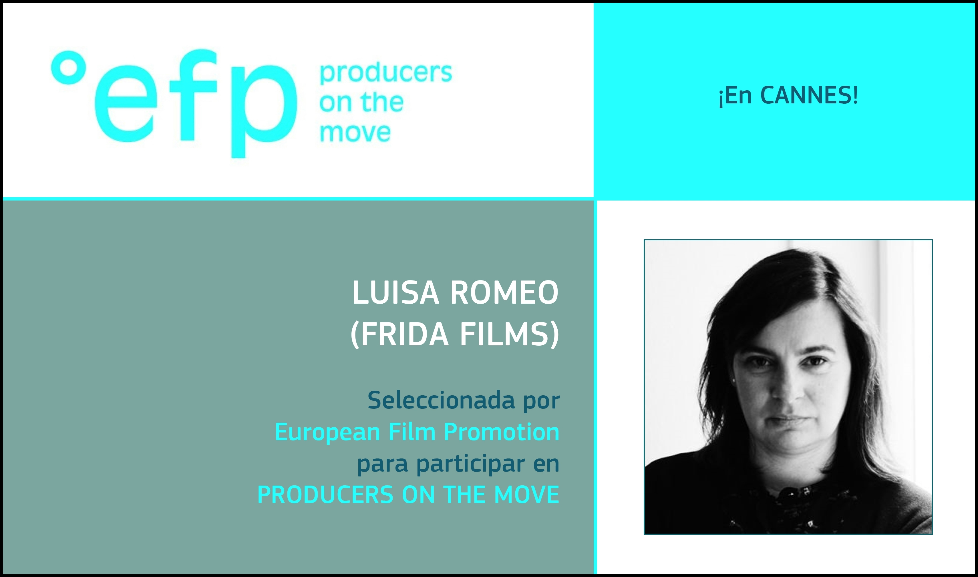 PRODUCERS ON THE MOVE: Luisa Romeo (Frida Films) ha sido seleccionada